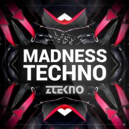 ZTEKNO Madness TECHNO