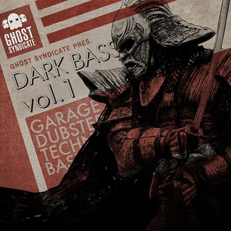 Ghost Syndicate Dark Bass Vol. 1