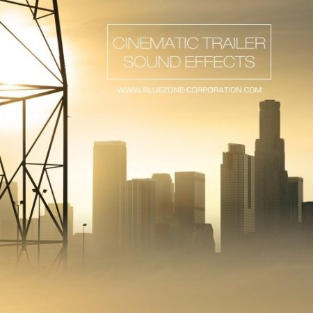 Bluezone Corporation Cinematic Trailer Sound Effects