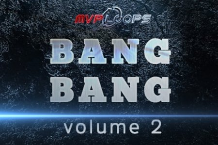 MVP Loops Bang Bang Vol 2
