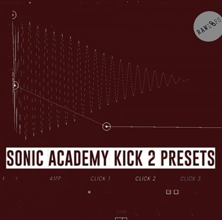 Raw Loops Sonic Academy KICK 2 Plugin Presets