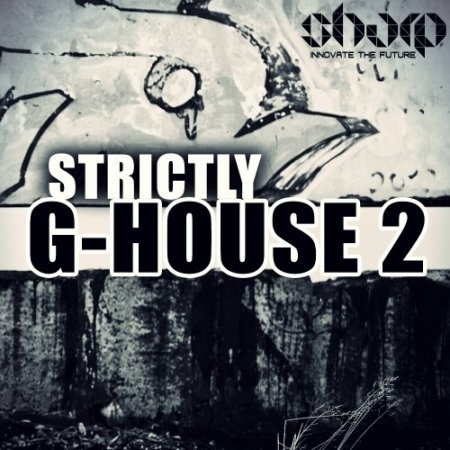 Sharp Strictly G-House 2