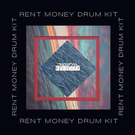 Digital Felicity Rent Money Drum Kit