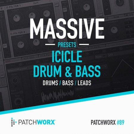 Patchworx 89 Icicle Drum and Bass Massive Presets