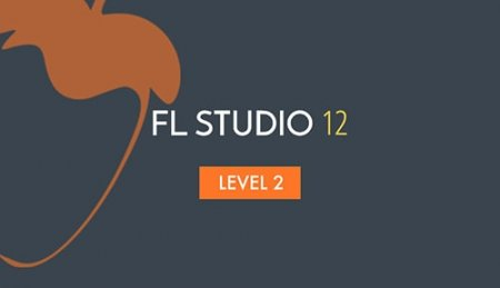 Sonic Academy How To Use FL Studio 12 Beginner Level 2 (ENG)