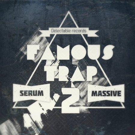 Delectable Records Famous Trap 2