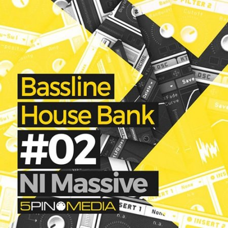 5Pin Media Bassline House for Massive