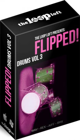 The Loop Loft Flipped Drums Vol 3