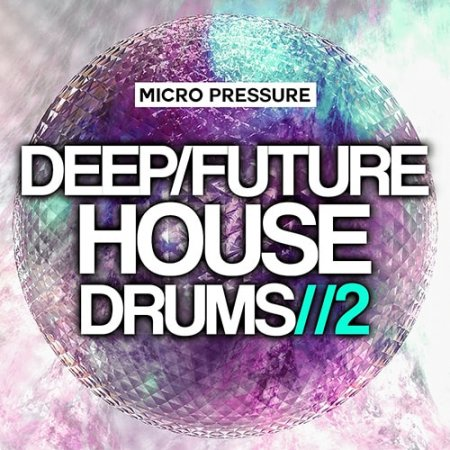 Hy2rogen Deep Future House Drums 2