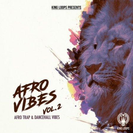 King Loops Afro Vibes Vol 2