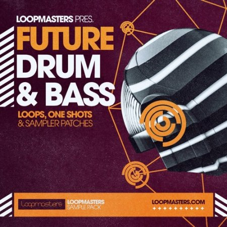 Loopmasters Future Drum and Bass