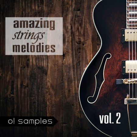 O! Samples Amazing Strings Melodies Vol.2