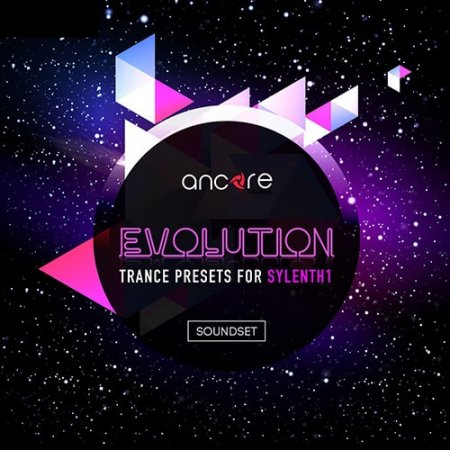 Ancore Sounds Evolution Trance For Sylenth1