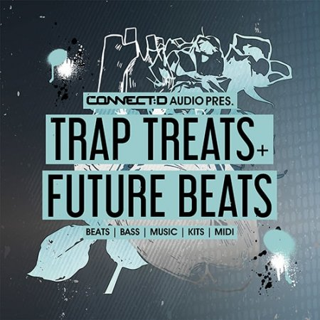 CONNECTD Audio Trap Treats and Future Beats