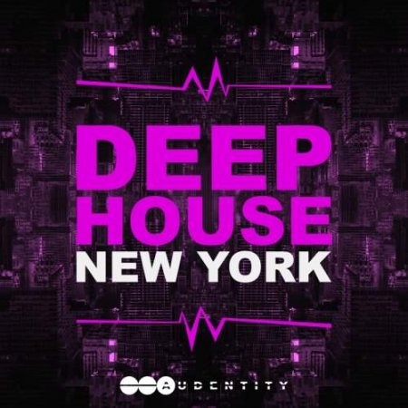 Audentity Deep House New York