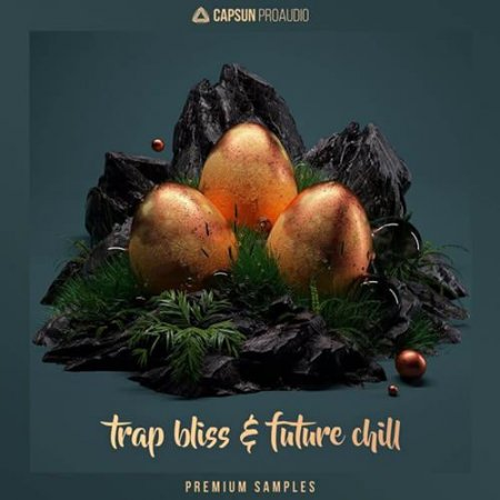 CAPSUN ProAudio Trap Bliss and Future Chill