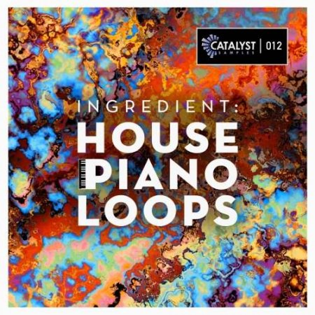 Catalyst Samples Ingredient: House Piano Loops