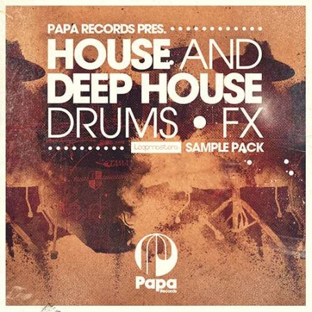 Loopmasters Papa Records House and Deep House Drums and FX