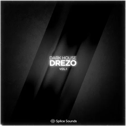Splice Sounds Drezo Dark House Vol 1