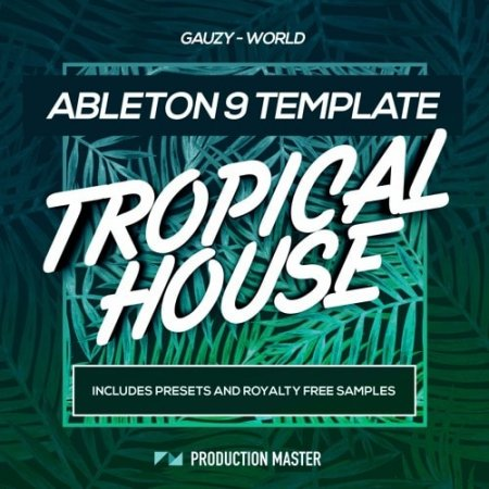 Production Master Gauzy World Ableton Template