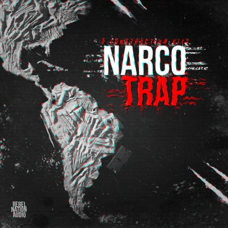 Rebel Nation Audio Narco Trap