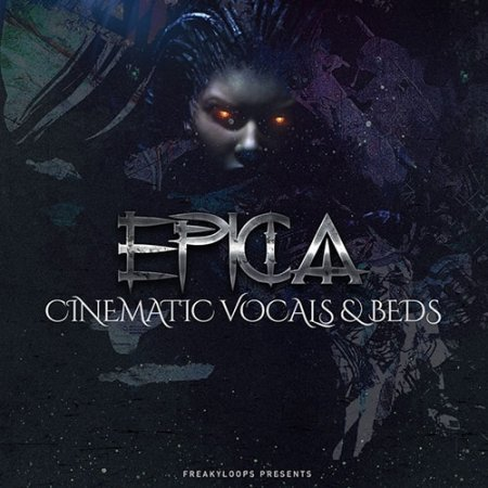 Freaky Loops Epica Cinematic Vocals and Beds