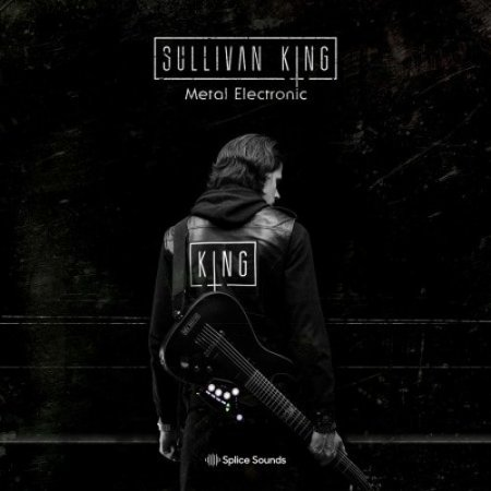 Splice Sounds Sullivan King Metal Electronic