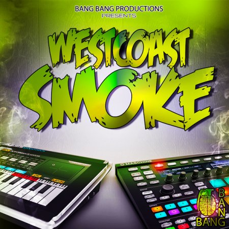 Bang Bang Productions West Coast Smoke
