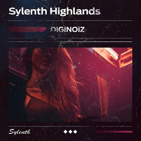 Diginoiz Sylenth Highlands For Sylenth1