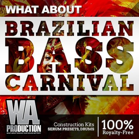 WA Production What About Barzilian Bass Carnival