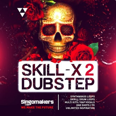 Singomakers Skill-X-Dubstep Vol 2