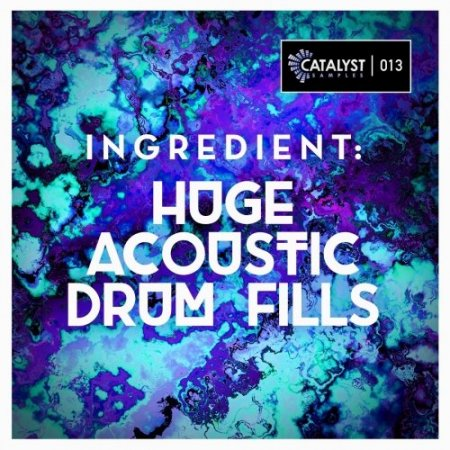 Catalyst Samples Ingredient Huge Acoustic Drum Fills