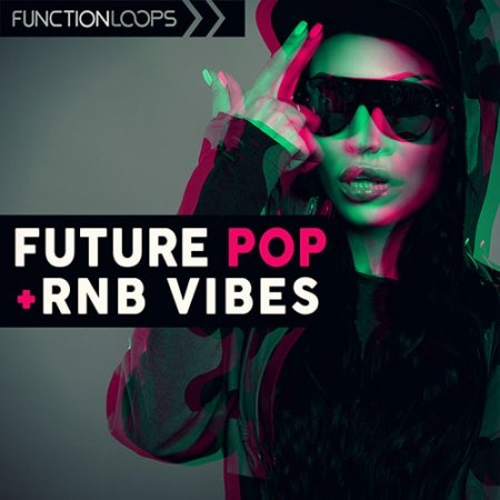 Function Loops Future Pop and Rnb Vibes