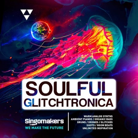 Singomakers Soulful Glitchtronica