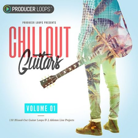Producer Loops Chillout Guitars Vol.1