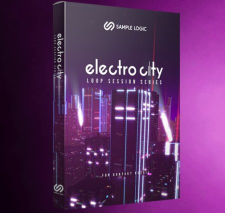 Sample Logic Electro City (KONTAKT)