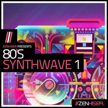 Zenhiser 80s Synthwave Vol.1