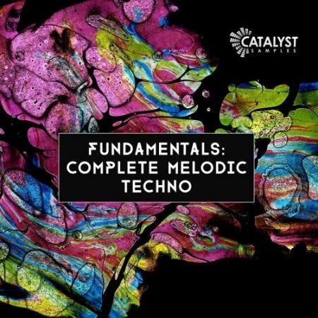 Catalyst Samples Fundamentals Complete Melodic Techno