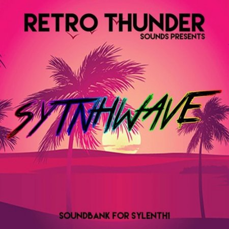 Producerbox Retro Thunder Synthwave for Sylenth1