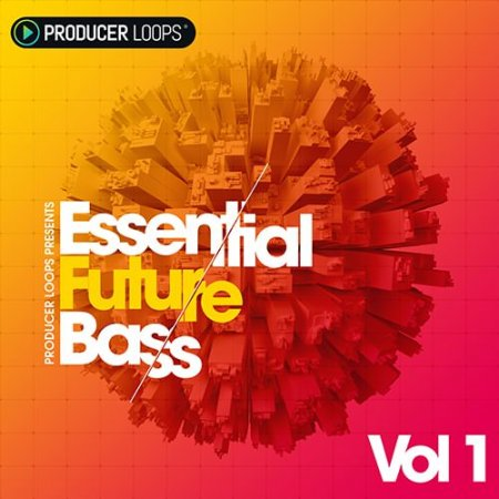 Producer Loops Essential Future Bass Vol 1