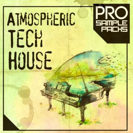 Pro Sample Packs Atmospheric Tech House