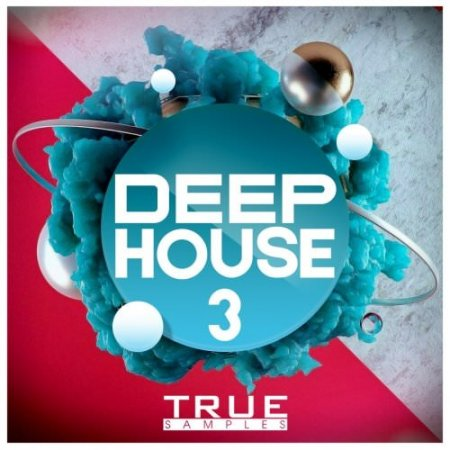 True Samples Deep House 3