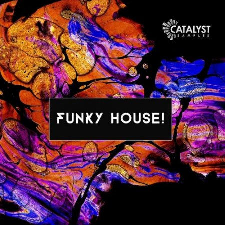 Catalyst Samples Funky House!