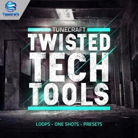 Tunecraft Sounds Twisted Tech Tools
