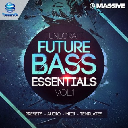 Tunecraft Sounds Future Bass Essentials Vol 1