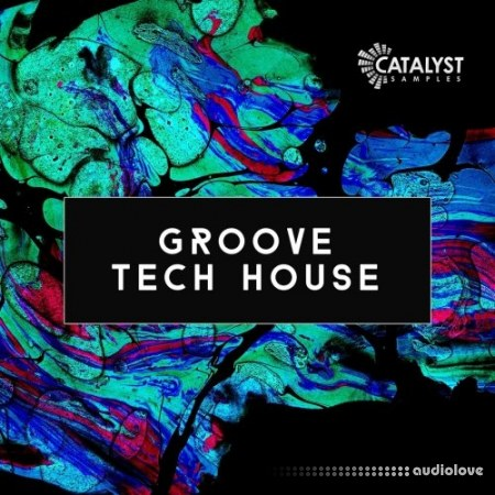 Catalyst Samples Groove Tech House