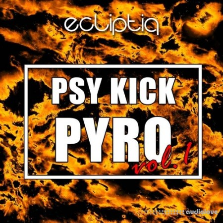 Ecliptiq Audio Psy Kick Pyro Vol.1