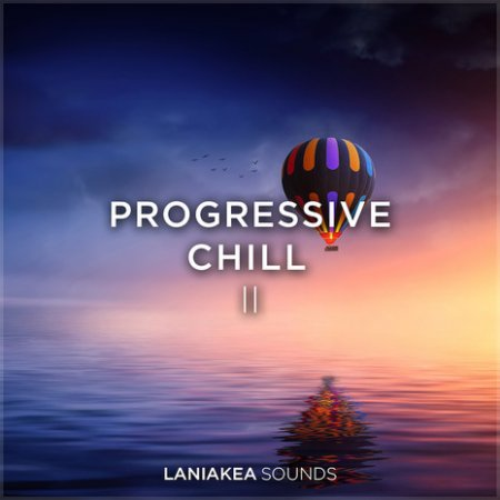 Laniakea Sounds Progressive Chill 2
