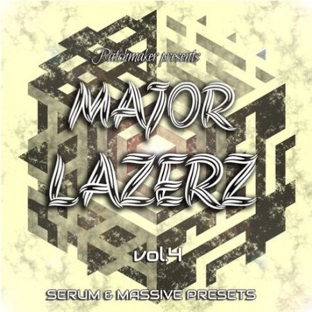 Patchmaker Major Lazerz Vol 4 Serum and Massive Presets