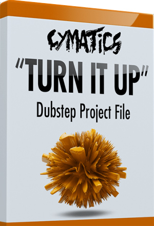 "Cymatics ""Turn It Up"" Dubstep Project File"